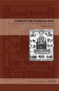 Forgotten Fransiscans