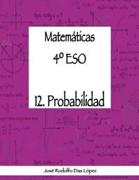 Matem+ticas 41/4 Eso - 12. Probabilidad