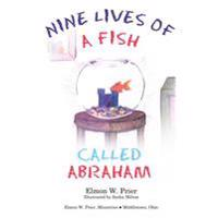Nine Lives of a Fish Called Abrahan