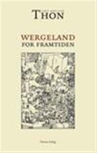 Wergeland for framtiden - Jahn Holljen Thon pdf epub