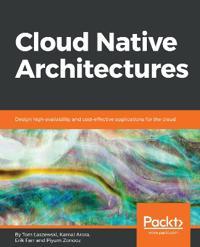 Cloud Native Architectures