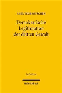 Demokratische Legitimation Der Dritten Gewalt