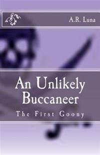 An Unlikely Buccaneer: The First Goony