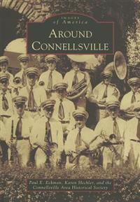 Around Connellsville