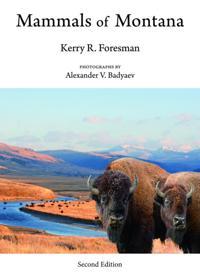 Mammals of Montana: Second Edition