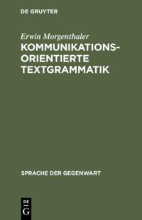 Kommunikationsorientierte Textgrammatik