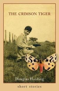 The Crimson Tiger: Short Stories