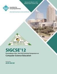 Sigcse 12 Proceedings of the 43rd ACM Technical Symposium on Computer Science Education