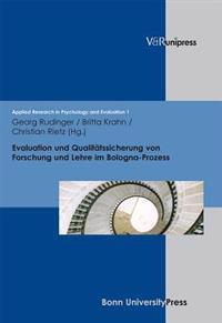 Evaluation Und Qualitatssicherung Von Forschung Und Lehre Im Bologna-prozess
