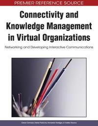 Connectivity and Knowledge Management in Virtual Organizations