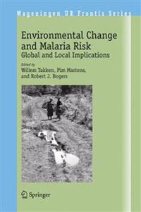 Environmental Change And Malaria Risk