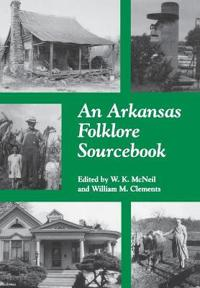 An Arkansas Folklore Sourcebook