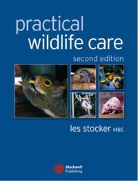 Practical Wildlife Care, 2nd Edition