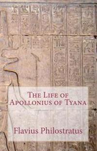 The Life of Apollonius of Tyana