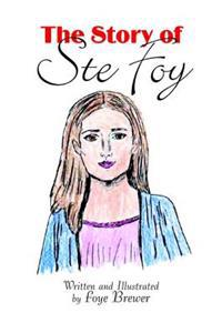 Story of Ste Foy