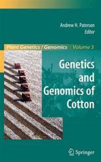 Genetics and Genomics of Cotton