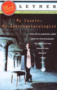 My Cousin the Gastroenterologist