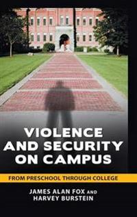 Violence and Security on Campus
