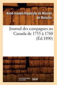Journal Des Campagnes Au Canada de 1755 � 1760 (�d.1890)