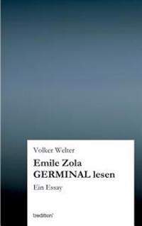 Emile Zola Germinal Lesen