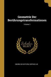 Geometrie Der Berührungstransformationen; Volume 1