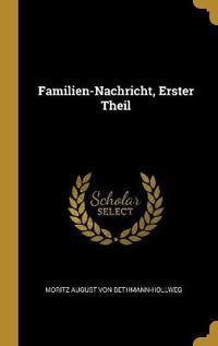 Familien-Nachricht, Erster Theil