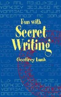 Fun with Secret Writing
