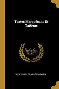 Textes Marquésans Et Taïtiens