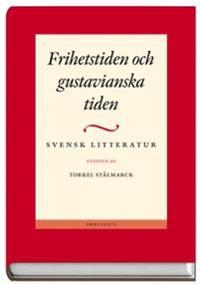 Svensk litteratur 2 - Frihetstiden och gustavianska tiden