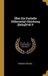 Über Die Partielle Differential-Gleichung [delta]v+k V