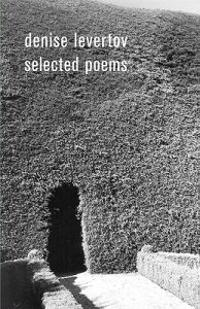 The Selected Poems of Denise Levertov