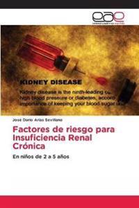 Factores de riesgo para Insuficiencia Renal Crónica