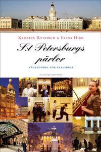 S:t Petersburgs pärlor : vägledning för vetgiriga