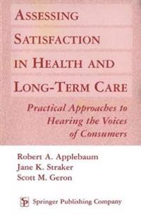 Assessing Satisfaction in Health and Long Term Care