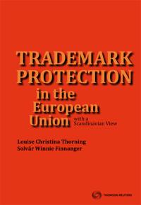 Trademark Protection in the European Union with a Scandinavian View
