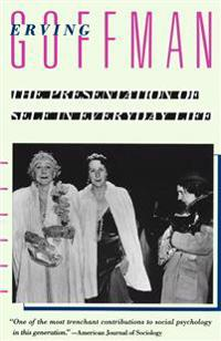 The Presentation of Self in Everyday Life - Erving Goffman - böcker (9780385094023)     Bokhandel