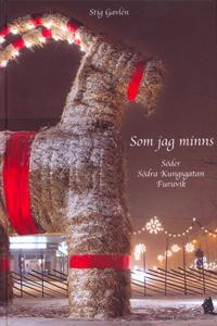 Som jag minns. Söder, Södra Kungsgatan, Furuvik.