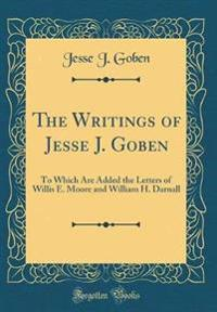 The Writings of Jesse J. Goben