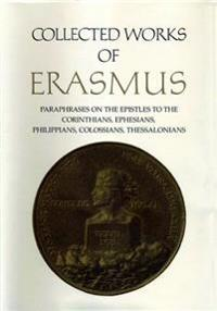 Paraphrases on the  Epistles to the Corinthians, Ephesians, Philippans, Colossians, and Thessalonians