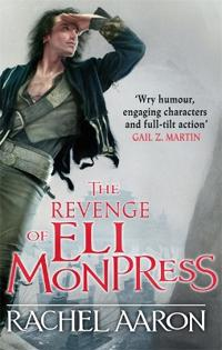 Revenge of eli monpress - an omnibus containing the spirit war and spirits