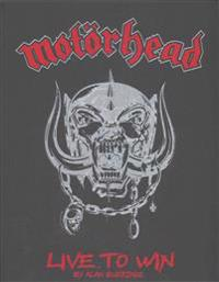 Motorhead: Live to Win