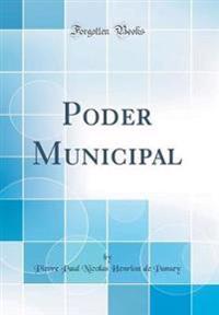 Poder Municipal (Classic Reprint)