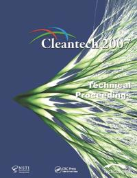 Cleantech 2007 Technical Proceedings