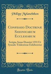 Confessio Doctrinæ Saxonicarum Ecclesiarum