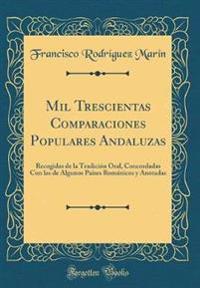 Mil Trescientas Comparaciones Populares Andaluzas