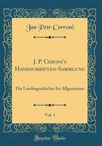 J. P. Ceroni's Handschriften-Sammlung, Vol. 1