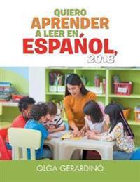 Quiero Aprender a Leer En Espanol, 2018