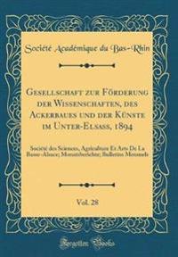 Gesellschaft zur Förderung der Wissenschaften, des Ackerbaues und der Künste im Unter-Elsass, 1894, Vol. 28
