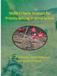 Multi-criteria Analysis for Priority-setting in Mine Action