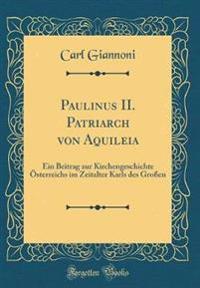 Paulinus II. Patriarch von Aquileia